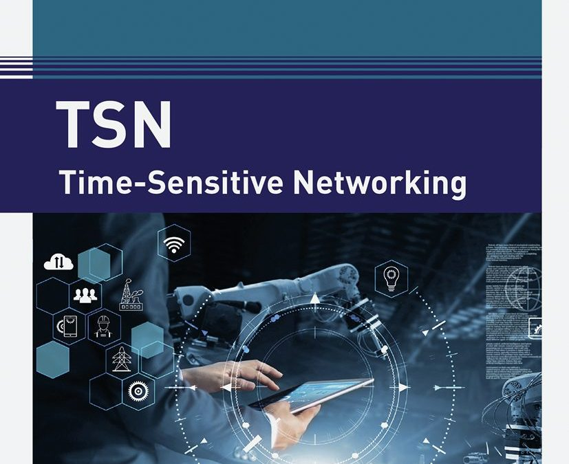 TSN – Time-Sensitive Networking